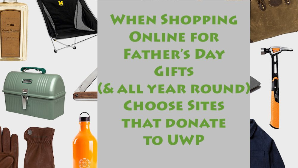 Connect your shopping to donations to  UWP