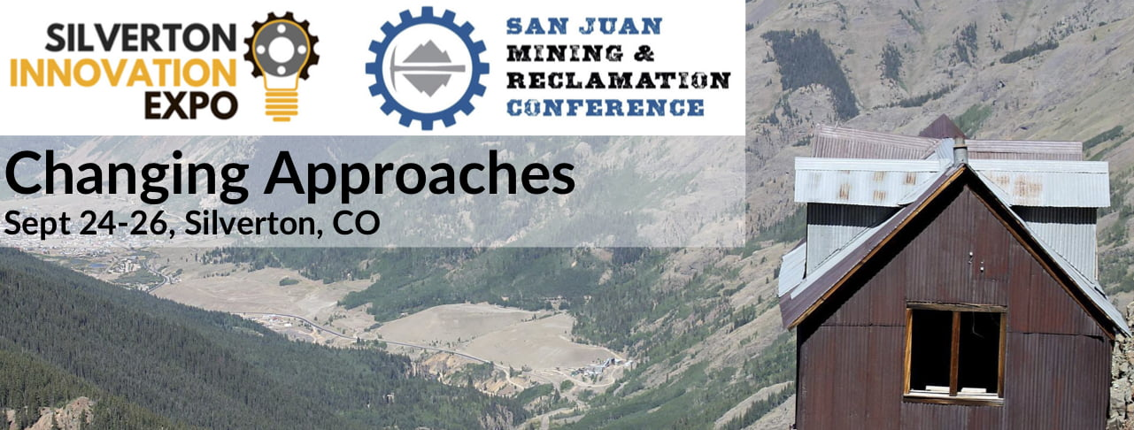 2019 San Juan Mining & Reclamation Conference & Innovation Expo @ Kendall Mountain Community Center