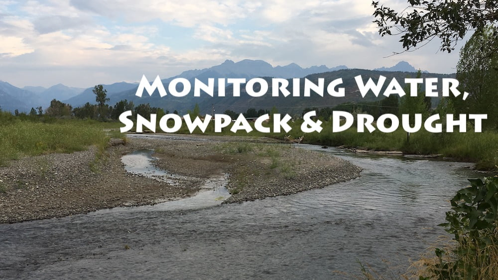 Monitoring Water and Snowpack